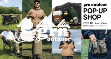 grn outdoor POP-UP SHOP 2020.10.17sat~25sun 10:00~18:00マイクス2F特設スペース
